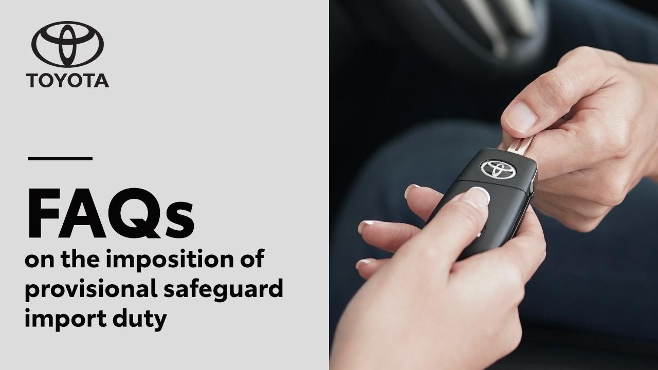 Provisional Safeguard Duty FAQ